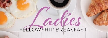 Ladies Breakfast Fellowship