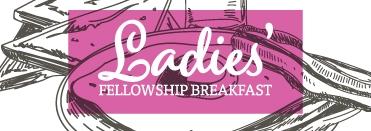 Ladies Breakfast Fellowship