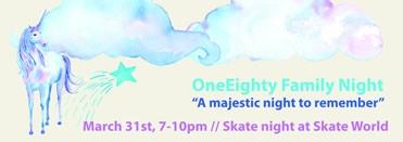 ONEeighty Family Skate Night
