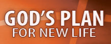 God's plan for new life