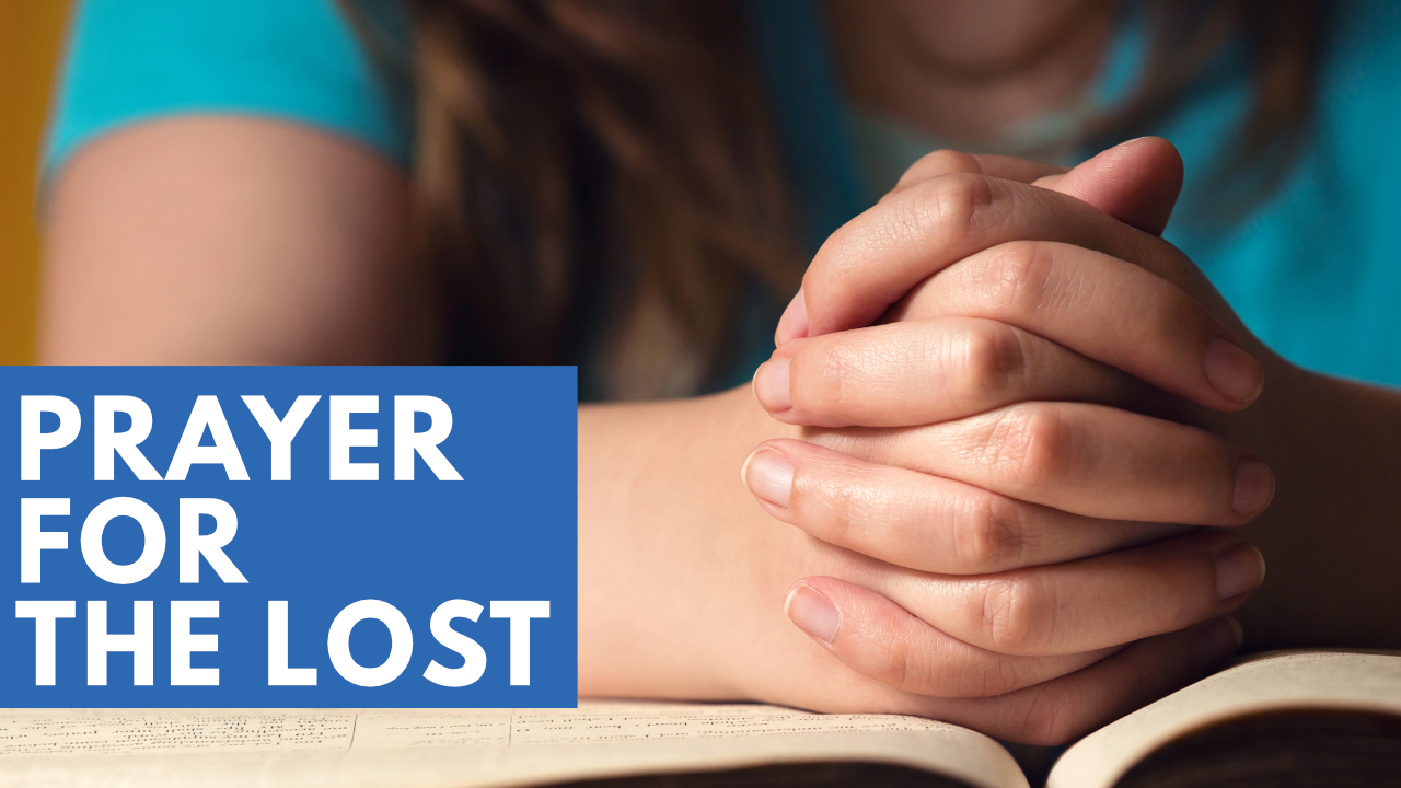 Prayer for the Lost